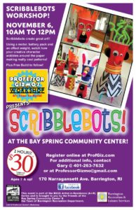 Artist-in-Residence: Scribblebots with Professor Gizmo @ Bay Spring Community Center | Barrington | Rhode Island | United States
