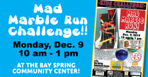 Artist in Residence Professor Gizmo's Mad Marble Run @ Bay Spring Community Center
