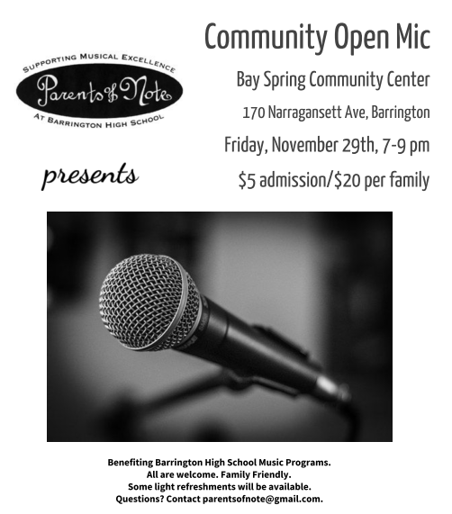 Barrington High School - Parents of Note Community Open Mic Night @ Bay Spring Community Center