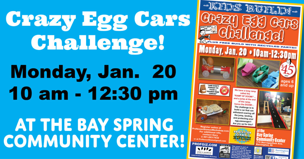 Artist in Residence Professor Gizmo's Crazy Egg Cars Challenge @ Bay Spring Community Center @ Bay Spring Community Center