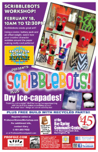 Artist-in-Residence Professor Gizmo's Scribblebots Plus Dry Ice-Capades @ Bay Spring Community Center