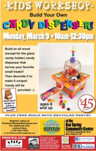 Artist-in-Residence - Professor Gizmo's Workshop - Candy Dispenser Workshop! @ Bay Spring Community Center