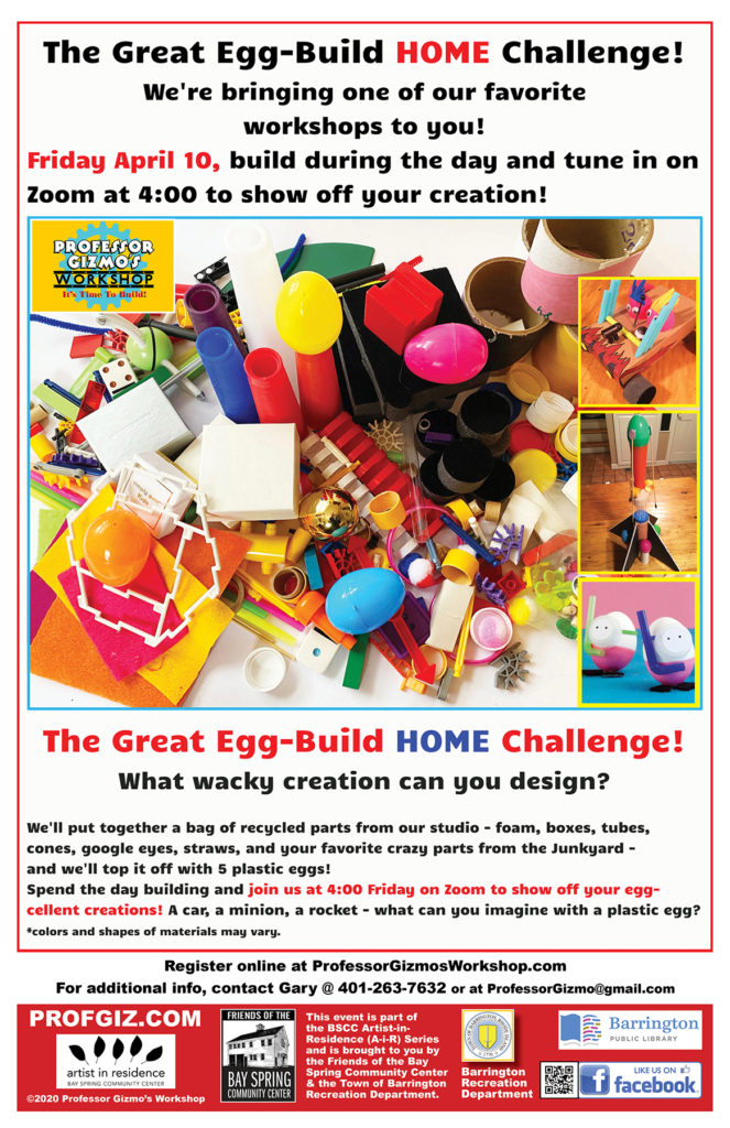 Artist-in-Residence – Professor Gizmo's Great Egg-Build HOME Challenge! @ Your home & a Professor Gizmo Zoom Meeting